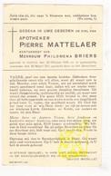 DP Apotheker Pierre Mattelaer ° Kortrijk 1880 † 1941 X Philomena Briers / G. Gezelle - Images Religieuses