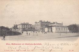Wien 15: Westbahnhof Mit Stadtbahn Haltestelle 1899 !!! - Vienna