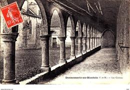 77 . Seine Et Marne . Donnemarie En Montois : Les Cloitres . - Autres Communes