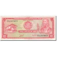 Billet, Pérou, 10 Soles De Oro, 1972-05-04, KM:100c, TTB - Peru