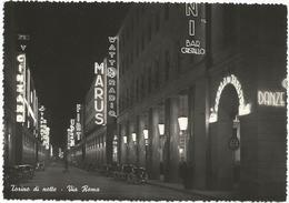 W2558 Torino - Via Roma - Notturno Notte Nuit Night Nacht Noche / Viaggiata 1950 - Altri