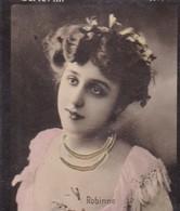 ROBINNE. COLORISE. CARD TARJETA COLECCIONABLE TABACO. CIRCA 1915 SIZE 4.5x5.5cm - BLEUP - Berühmtheiten