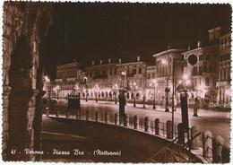 W2581 Verona - Piazza Bra - Notturno Notte Nuit Night Nacht Noche / Viaggiata 1951 - Verona