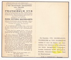 DP Franciscus Gys Gijs ° Aartselaar 1904 † 1943 X Maria V. Nauwelaerts / Vloeberghs Van Roosbroeck - Images Religieuses