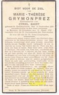 DP Marie Th. Grymonprez ° Ruddervoorde 1869 † Beveren Roeselare 1937 X Cyriel Baert - Images Religieuses