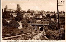 CPA Angoulême Ligne Paris-Bordeaux Le Tunnel Et Vue De La Cathédrale St-Pierre - Ferrovie
