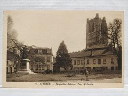 Saint Omer. Jacqueline Robin Et Tour St-Bertin - Saint Omer