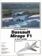 Aerofax Minigraf 17 Dassault Mirage F1 - Aviazione