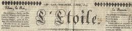 """1827 JOURNAL """"L'ETOILE"""" """"Dieu, Le Roi, La France  Paris    POLITIQUE Tirage Du 3 Juin 1827 Sur 4 Grandes Pages V.SCANS - Vieux Papiers"""