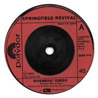 """Springfield Revival  """"  Riverboat Queen  """" - Vinyles"""
