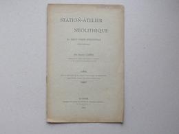SAINT-VIGOR-D'IMONVILLE (76): ARCHEOLOGIE Livret 1909 STATION-ATELIER NEOLITHIQUE (CAHEN) Géologie - Hommage De L'auteur - Livres, BD, Revues