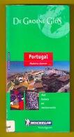 PORTUGAL MADEIRA AZOREN Groene Michelin Lisboa Porto Faro Beja Coimbra Guarda Reis-gids 371blz LANNOO Reisgids Z159 - Prácticos