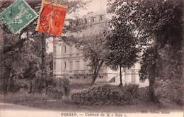 95 - Persan - Château De La Soie (Edit. Collet, Tabac, 1917) - Persan