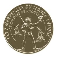 Monnaie De Paris , 2015 , Aubagne , Les 7 Merveilles Du Monde Antique , Colosse De Rhodes - Autres