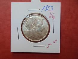 Baudouin 1er :20 FRANCS ARGENT 1953 VL BELLE QUALITE - 1951-1993: Baudouin I