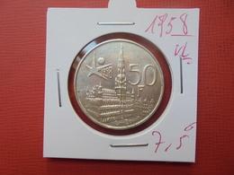 "Baudouin 1er. 50 Francs ""EXPO 1958"" VL. ARGENT. SUPERBE+++ - 1951-1993: Baudouin I"