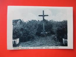 Cpa Colonie Saint Louis A ONIVAL Sur MER ( Somme ) - Le Calvaire - Francia