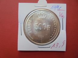 Baudouin 1er :500 FRANCS 1991 VL  ARGENT FDC !!! - 1951-1993: Baudouin I