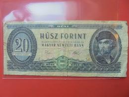 HONGRIE 20 FORINT 1975 CIRCULER - Hongrie