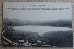 Cpa - (63) - L'auvergne Pittoresque - 1729 - Environs Du Mont Dore - Le Lac De Guéry - Le Mont Dore