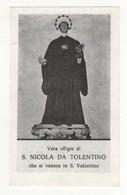 Santino Antico San Nicola Da Tolentino Da San Valentino In Abruzzo Citeriore - Pescara - Religion & Esotericism