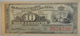 Billet De Cuba De 10 Centavos 1897 Pick 52,neuf/UNC - Cuba