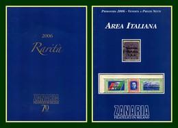 2 Catalogues Zanaria 2006 Rarità + Area Italiana TB - Catalogues For Auction Houses