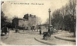 E5 BDR 13 AIX EN PROVENCE Place Bellegarde 1917 TBE - Aix En Provence