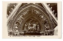 73 - Notre-Dame De Paris - Porte Rouge - Tympan - Pas Circulé - Notre Dame De Paris