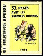 """Mini-récit N° 182 - """" 32 PAGES AVEC LES PREMIERS HOMMES """" De M. REMACLE - Supplément à Spirou - Monté. - Spirou Magazine"""