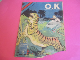 Hebdo Jeunesse/OK/L'hebdomadaire De La Jeunesse/Illustré En Couleurs/Un Chasse Au Tigre/Robert Le Marin/ 1946      BD125 - Other
