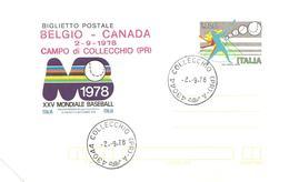 ITALIA - 1978 COLLECCHIO (PR) Ann. Ord. + Timbro Rosso BELGIO-CANADA' Campo Collecchio Su BP XXV Mond. Baseball - Baseball