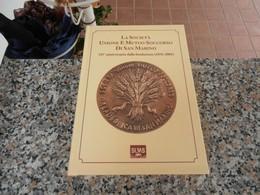 La Società Unione E Mutuo Soccorso Di San Marino - Libri, Riviste, Fumetti