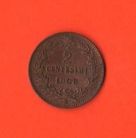 2 Centesimi 1908 Valore Re Vittorio Emanuele III° - 1861-1946 : Regno