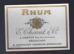 Ancienne étiquette  Rhum E Chenut & Cie J Chenut Fils Seul Successeur Montguyon Charente - Rhum