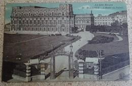 Cpa - La Côte Basque - Biarritz - L'hôtel Du Palais - Biarritz