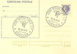 ITALIA - 1977 REGGIO EMILIA Ann. Filatelico Su Cartolina Postale CP £.120 - 1946-.. République