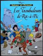 BD - JOHAN ET PIRLOUIT - 15 - Les Troubadours De Roc à Pic - Rééd. Publicitaire Shell 2000 - Johan Et Pirlouit