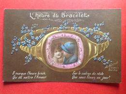 1918 - L'HEURE DU BRACELET - IL MANQUE L'HEURE BREVE SUR LE CADRAN DU REVE QUI VIT NAITRE L'AMOUR QUE NOUS FIMES UN JOUR - Humoristiques