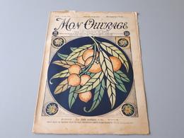 Revue Ancienne Broderie Mon Ouvrage 1926 N° 80  & - Riviste: Abbonamenti