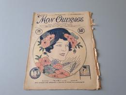 Revue Ancienne Broderie Mon Ouvrage 1926 N° 82  & - Riviste: Abbonamenti