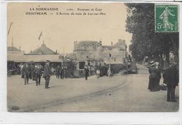 14 OUISTREHAM . Environs De Caen , L'arrivée Du Train De Luc-sur-Mer Animée , édit : E L D , écrite En 1911 , état Extra - Ouistreham