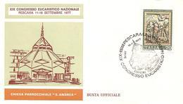 ITALIA - 1977 PESCARA XIX Congresso Eucaristico Nazionale Chiesa S.ANDREA Su Busta Speciale - Chiese E Cattedrali