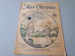 Revue Ancienne Broderie Mon Ouvrage 1927 N° 100  & - Magazines: Abonnements