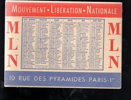 THMS DIV Calendrier 1945 M.L.N. Mouvement Libération Nationale Format 11x8 Cm - Calendriers