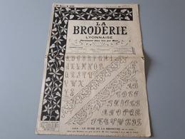 """Revue Ancienne  """" La Broderie Lyonnaise """" 1908  N° 233 & - Magazines: Abonnements"""