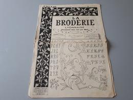 """Revue Ancienne  """" La Broderie Lyonnaise """" 1908  N° 235 & - Magazines: Subscriptions"""