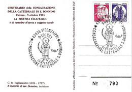 ITALIA - 1983 FIDENZA (PR)  Cent. Consacrazione Cattedrale E Martirio Di S. DONNINO - 1^ Mostra Fil. Su Cartolina Spec. - Esposizioni Filateliche