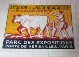1932 PORTE DE VERSAILLES PARIS XIé SALON DE LA MACHINE AGRICOLE  - Agriculture  -Timbre Vignette Erinnophilie -Neuf * - Erinnophilie