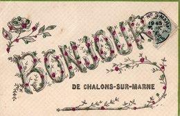 [51] Marne > Châlons-sur-Marne Bonjour De Chalons Sur Marne - Châlons-sur-Marne
